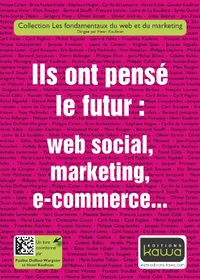 Ils_ont_pense_le_futur_websocial_marketing_ecommerce